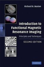 Introduction to Functional Magnetic Resonance Imaging : Principles and Techniques - Richard B. Buxton