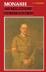Monash as Military Commander - P.A. Pedersen