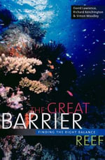 The Great Barrier Reef : Finding the Right Balance - David Lawrence