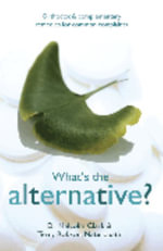 What's the Alternative? - Malcolm Clark