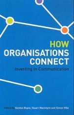 How Organisations Connect : Investing in Communciation - Simon Ville
