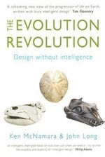 The Evolution Revolution : Design without Intelligence - Kenneth J. McNamara