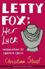 Letty Fox : Her Luck - Christina Stead