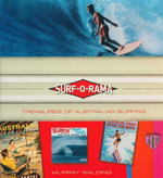 Surf-o-Rama : Treasures of Australian Surfing - Murray Walding