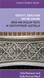 Identity, Education and Belonging : Arab and Muslim Youth in Contemporary Australia - Fethi Mansouri