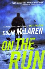 On the Run - Colin McLaren