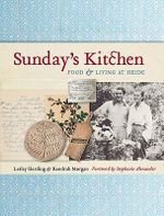 Sunday's Kitchen : Food And Living At Heide :  Food And Living At Heide - Lesley Harding