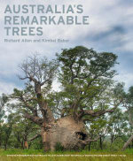 Australia's Remarkable Trees - Richard Allen