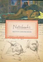 Notebooks - Betty Churcher