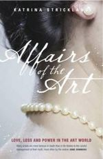 Affairs of the Art - Katrina Strickland