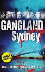 Gangland Sydney - James Morton
