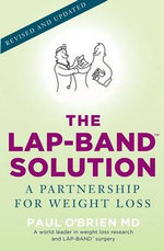 The LAP-BAND Solution : A Partnership for Weight Loss - Paul O'Brien