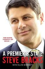 A Premier's State - Steve Bracks