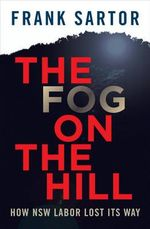 The Fog on the Hill - Frank Sartor