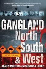 Gangland North, South and West - James Morton