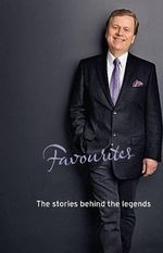 Ray Martin's Favourites : The Stories Behind the Legends - Ray Martin