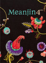Meanjin Vol. 72, No. 4 - Zora Sanders (Ed.)