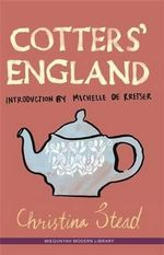 Cotters' England - Christina Stead