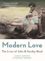 Modern Love the Lives of John and Sunday Reed - Kendrah Morgan