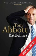 Battlelines : Updated Edition - Tony Abbott
