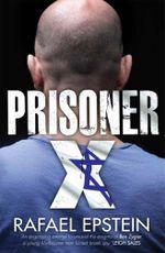 Prisoner X - Rafael Epstein