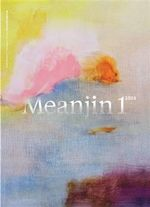 Meanjin Vol. 73, No. 1 - Zora Sanders (Ed.)