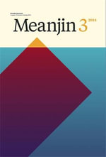 Meanjin Vol. 73, No. 3 - Zora Sanders (Ed.)