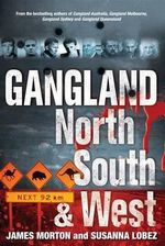 Gangland North South and West - James Morton