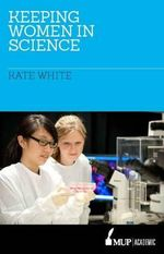 Keeping Women in Science - Kate White
