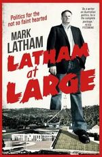 Latham at Large - Mark Latham
