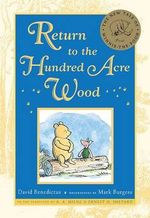 Return to the Hundred Acre Wood : Winnie-The-Pooh Collection - David Benedictus