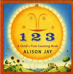 1 2 3 : A Child's First Counting Book - Alison Jay