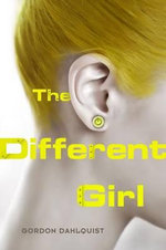 The Different Girl - Gordon Dahlquist