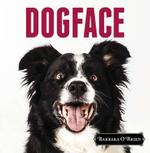 Dogface - Barbara O'Brien