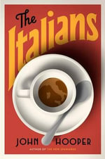 The Italians - John Hooper