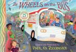 The Wheels on the Bus - Paul Zelinsky