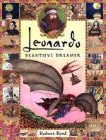 Leonardo, Beautiful Dreamer : Golden Kite Awards - Robert Byrd