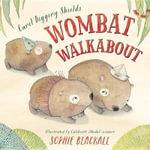 Wombat Walkabout - Carol Diggory Shields