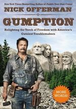 Gumption : Relighting the Torch of Freedom with America's Gutsiest Troublemakers - Nick Offerman