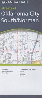 Rand McNally Streets of Oklahoma City South/Norman : Communities Included: del City, Moore, Mustang, Norman - Rand McNally