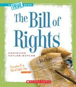 The Bill of Rights - Christine Taylor-Butler