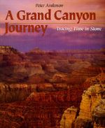 A Grand Canyon Journey : Tracing Time in Stone - Peter Anderson