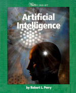 Artificial Intelligence : 000258549 - Robert L. Perry