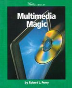 Multimedia Magic : 000258549 - Robert L. Perry