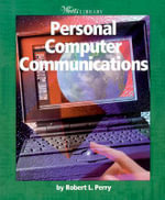 Personal Computer Communications : 000258549 - Robert L. Perry