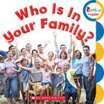 Who Is in Your Family? - N/A