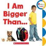 I Am Bigger Than... - N/A