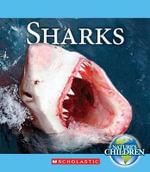 Sharks : Nature's Children (Children's Press Hardcover) - Katie Marsico