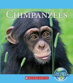 Chimpanzees : Nature's Children (Children's Press Hardcover) - Katie Marsico