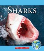 Sharks : Nature's Children (Children's Press Paperback) - Katie Marsico